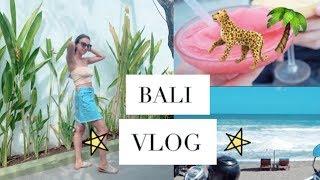 Four Days in Bali! | BALI VLOG {Seminyak}