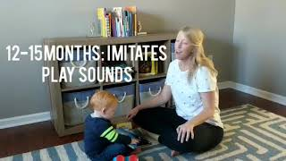 12-15 months: Imitates Play Sounds