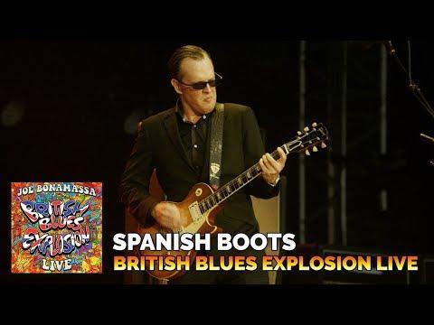 Joe Bonamassa - Spanish Boots - British Blues Explosion Live