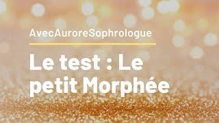 Le test : Mon Petit Morphée