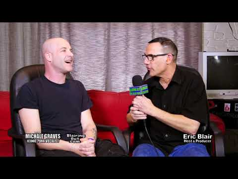Michale Graves & Eric Blair  talk youth and Misfits part 1 2018