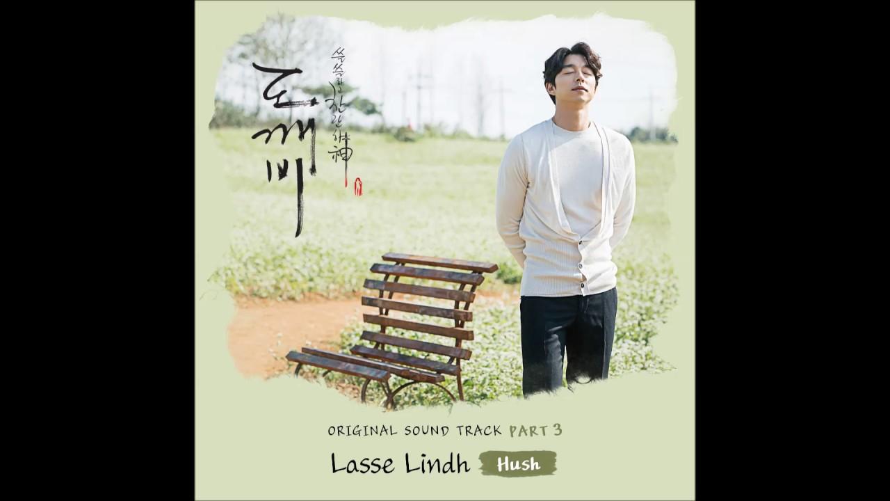 [도깨비 OST Part 3] Lasse Lindh - Hush