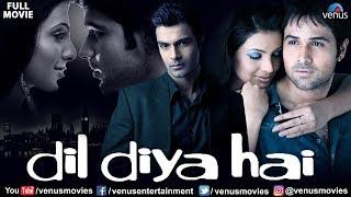 Dil Diya Hai   Full Hindi Movie   Emraan Hashmi   Ashmit Patel   Geeta Basra   Hindi Romantic Movie