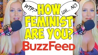 HOW FEMINIST ARE YOU? (Stupid Buzzfeed Test #2)