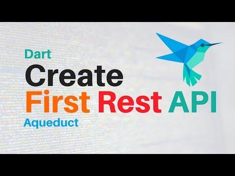 Dart: Create Your First REST API in Dart | Aqueduct | Intro
