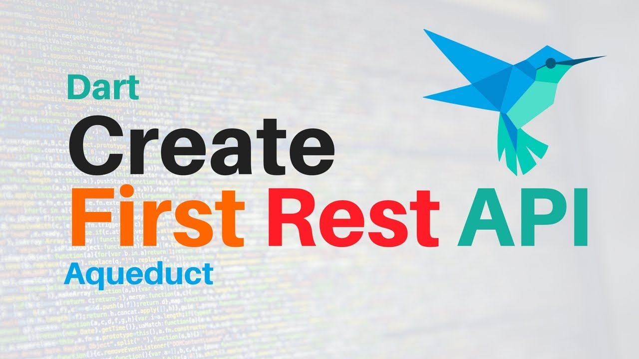 Dart: Create Your First REST API in Dart | Aqueduct | Intro | Backend  Course Intro