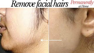 How to Remove Facial Hair PERMANENTLY | 100% Natural & Skin Whitening Home Remedies Urdu Hindi |MA|