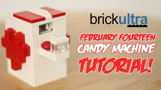 February Fourteen LEGO Candy Machine Instructions Tutorial