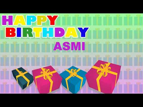 Asmi  Card Tarjeta - Happy Birthday