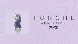 TORCHE - Admission [FULL ALBUM STREAM]