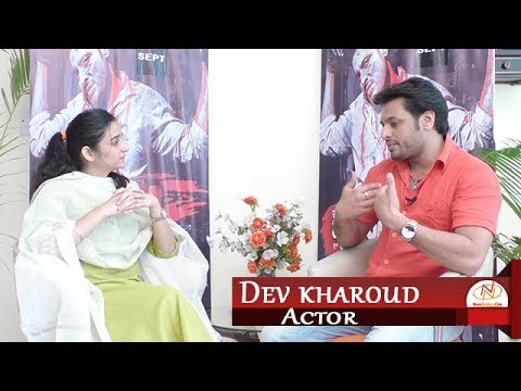 Interview with Dev Kharoud, Actor