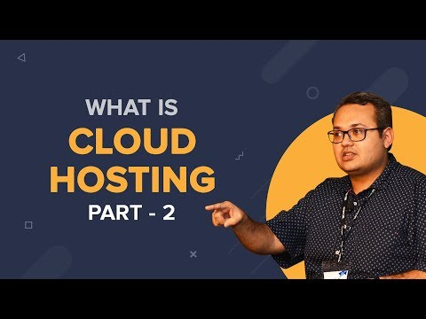 All you need to know about Cloud Hosting - part 2