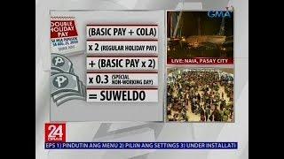 Sa mga empleyadong papasok po sa August 21, double holiday pay rin ang matatanggap