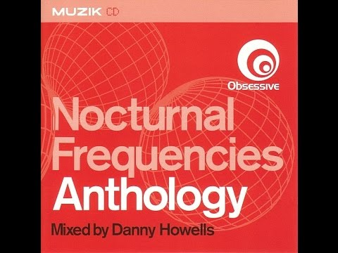 Danny Howells - Nocturnal Frequencies Anthology