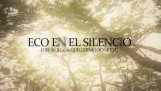 KAOS&ARMONIA, QUINTA PARTE: Eco en el Silencio Orion xl y Guille Bonetto
