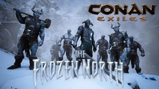 "Conan Exiles: The Frozen North | ""Chairs Can Be Tricky"" 
