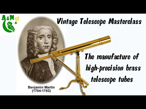 The manufacture of high-precision brass telescope tubes 1780 to 1990