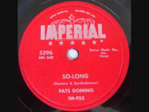FATS DOMINO   So Long   1956