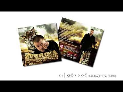 07.  Zverina - Keď si preč feat. Marcel Palonder
