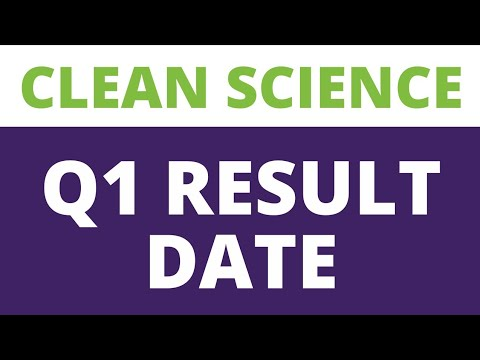 clean science q1 Result date 2022 !! clean science and technology share !! clean science Stock news