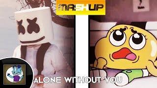 [Mashup] - Alone Without You - Marshmello and CG5