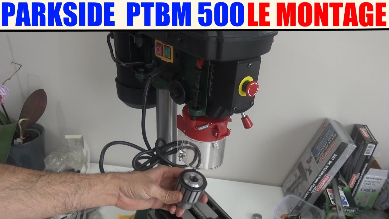 Perceuse A Colonne Parkside Ptbm 500 Lidl Le Montage