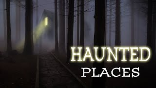 Full Movie: Haunted Places