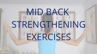 Mid Back Strengthening Exercises