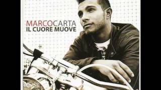 Il cuore Muove - Marco Carta (-Un motivo per restare-).wmv