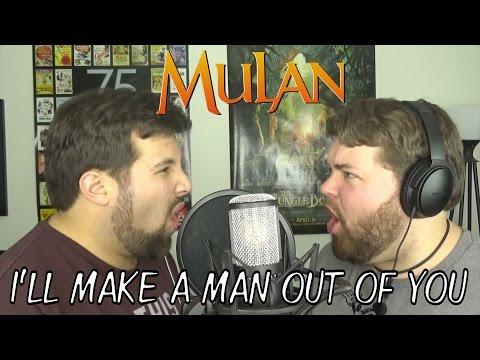 I'll Make a Man Out of You Ft. Caleb Hyles