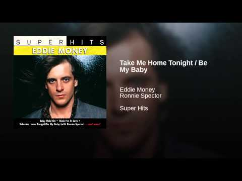 Take Me Home Tonight / Be My Baby