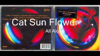 Cat Sun Flower   All Alone
