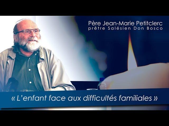 « L'enfant face aux difficultés familiales » : l'interview du Père Jean-Marie Petitclerc