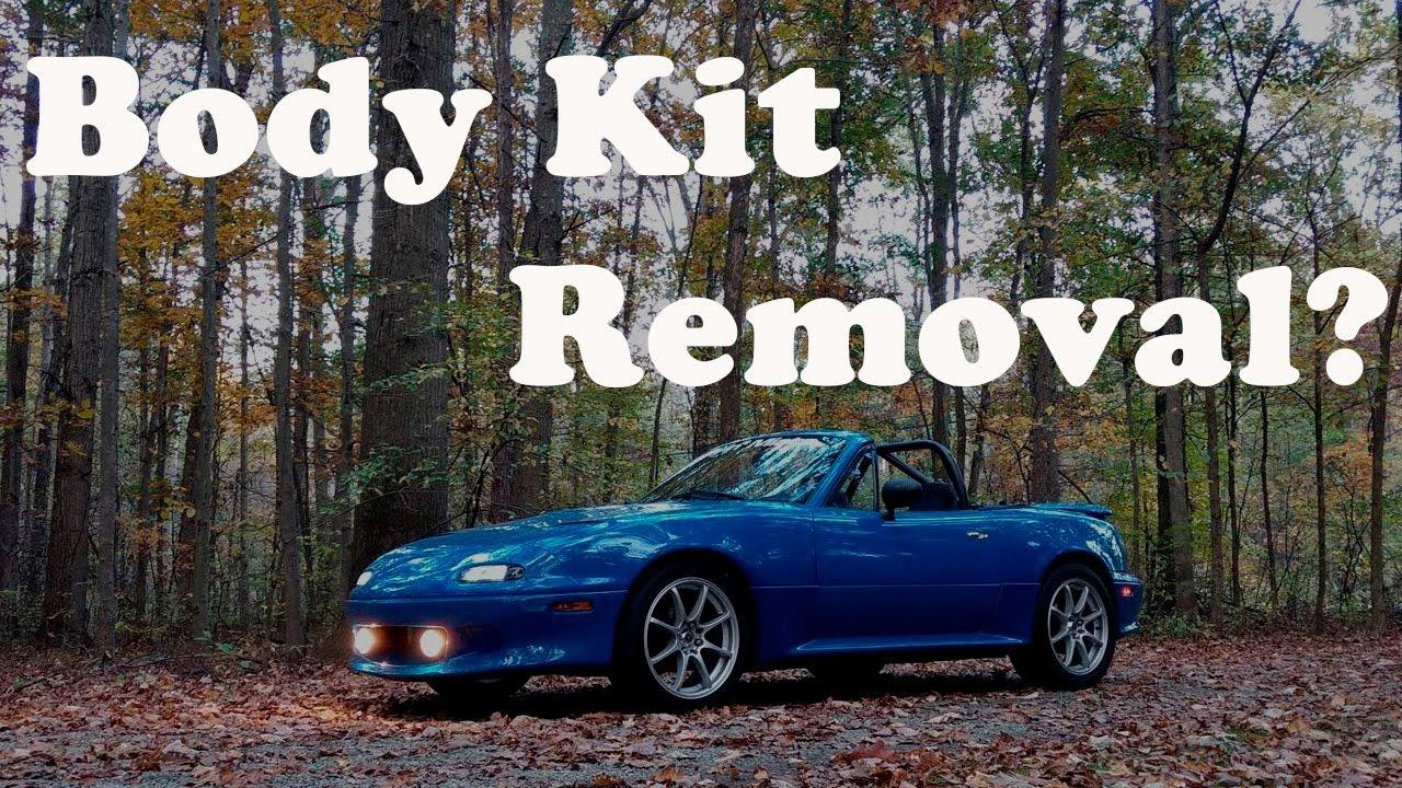 Body Kit Removal On My Turbo Miata Youtube