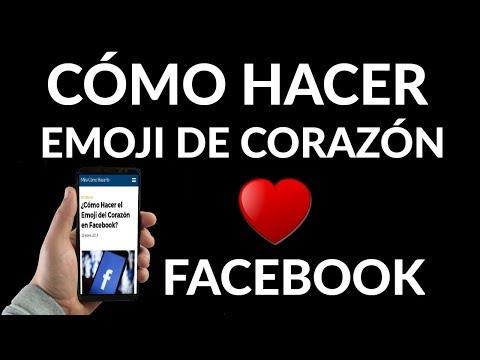 ¿Cómo Hacer El Emoji Del Corazón En Facebook?