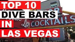 Top 10 Dive Bars in Las Vegas