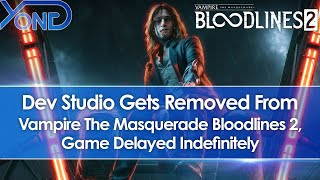Hardsuit Labs Removed As Devs Of Vampire The Masquerade Bloodlines 2, Game Delayed Indefinitely