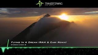 Etasonic & Dany G - Flying In A Dream (RAM & Cari Remix) [Music Video] [Abora Recordings]