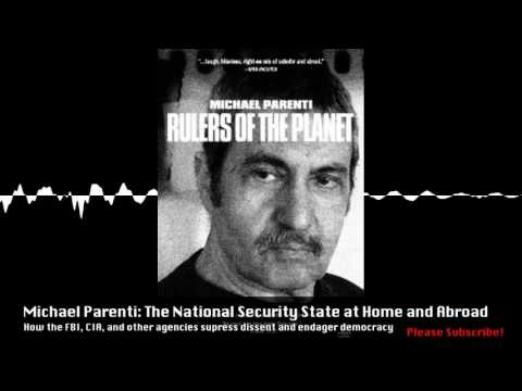 Michael Parenti: The National Security State at Home and Abroad