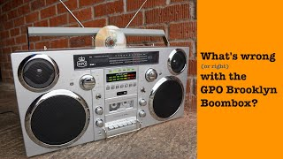 What's wrong with the GPO Brooklyn Boombox?