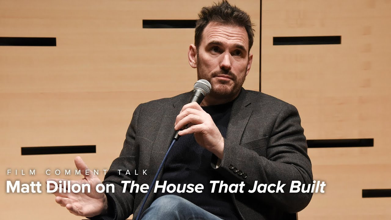 Matt Dillon on The House That Jack Built | Film Comment Talk