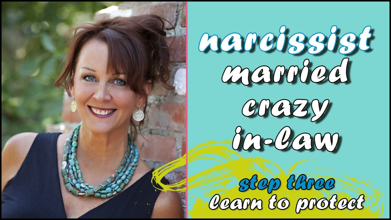 I married into a crazy narcissist in-law family  Protect yourself