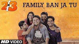 Family Ban Ja Tu Song | 2by3 | Dice Media Web Series thumbnail