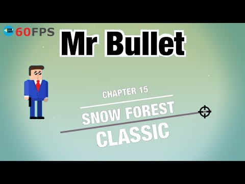 Mr Bullet: Classic - Chapter 15 - SNOW FOREST , Level 225 To 240 3 STARS . IOS/Android Walkthrough