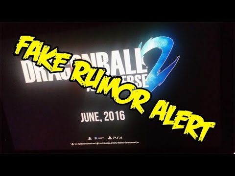 FAKE RUMOR ALERT:  FALSE Dragon Ball Xenoverse 2 Release Date Image/Leak! FAKE FAKE FAKE!