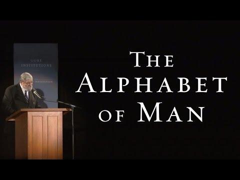 The Alphabet of Man - Dr. Daniel N. Robinson