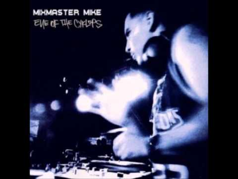 Mix Master Mike (Eye of The Cyklops)