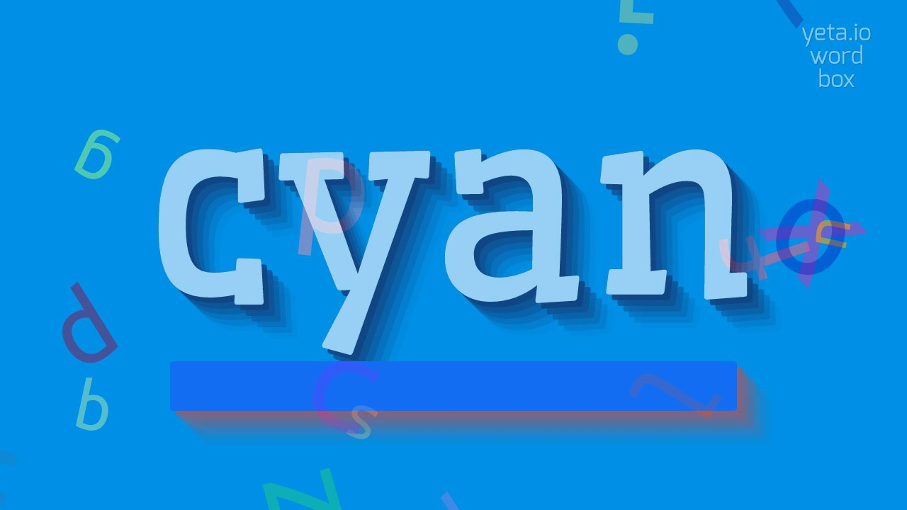 """How to say """"cyan""""! (High Quality Voices)"""