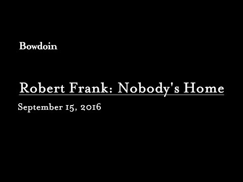"Sarah Kennel: ""Robert Frank: Nobody's Home"""