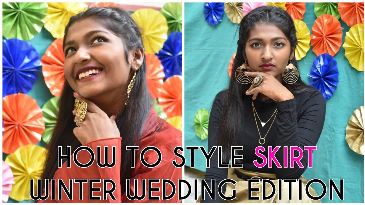 How to Style Skirt / Winter Wedding Edition / 2018 / Easy to Style